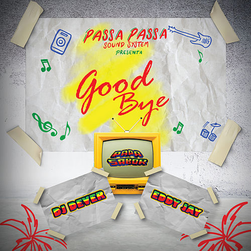 Good Bye by DJ Dever