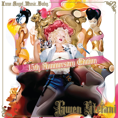 Love Angel Music Baby - 15th Anniversary Edition by Gwen Stefani