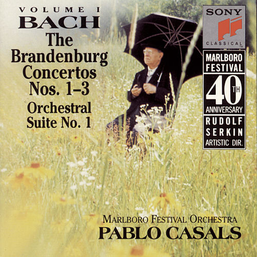 Bach: Brandenburg Concerti Nos. 1 - 3 & Orchestral Suite No. 1 de Pablo Casals