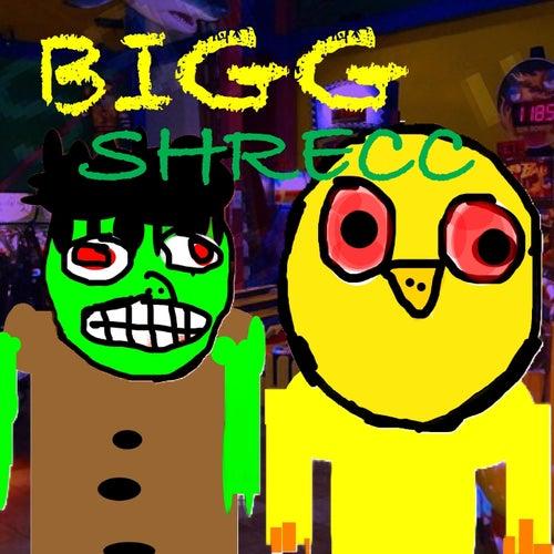 Bigg Shrecc von Lil Shrecc