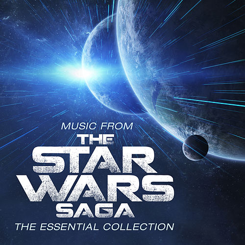 Music From The Star Wars Saga - The Essential Collection de Robert Ziegler