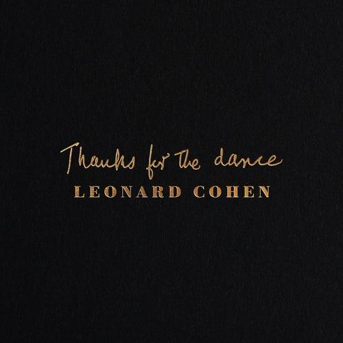 Thanks for the Dance von Leonard Cohen
