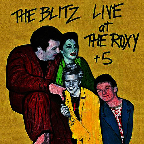 Live at the Roxy +5 by Blitz