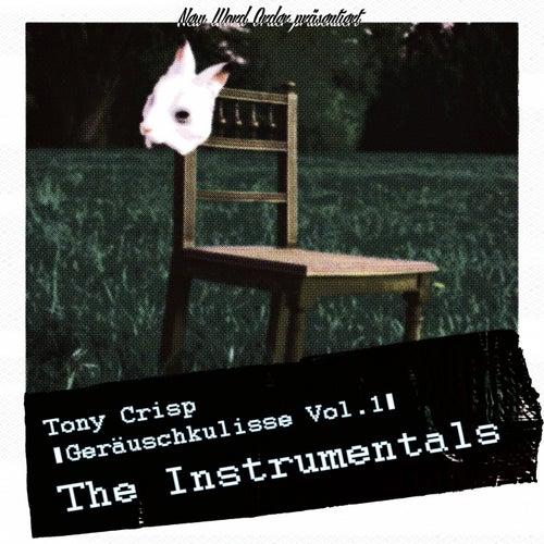 Geräuschkulisse Vol. 1 (The Instrumentals) von Tony Crisp