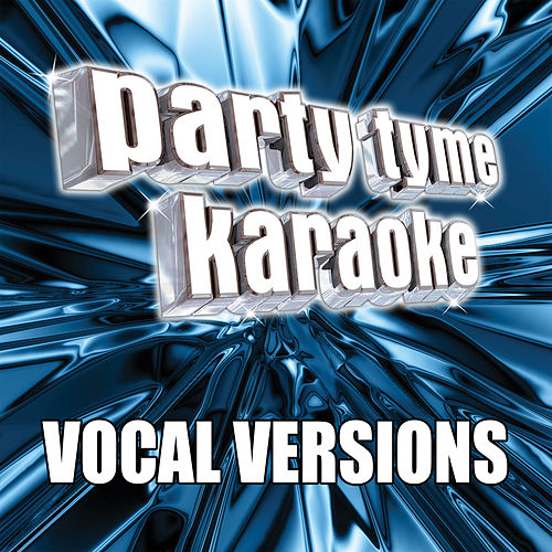 Party Tyme Karaoke - Pop Party Pack 7 (Vocal Versions) by Party Tyme Karaoke