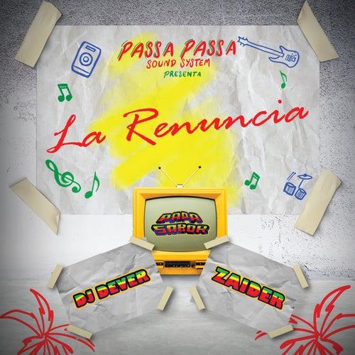 La Renuncia by DJ Dever