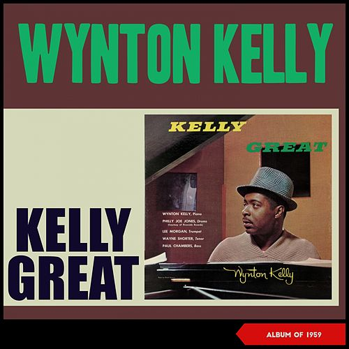 Kelly Great (Album of 1959) di Wynton Kelly