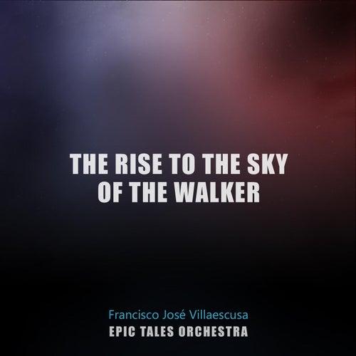 The Rise to the Sky of the Walker de Francisco José Villaescusa