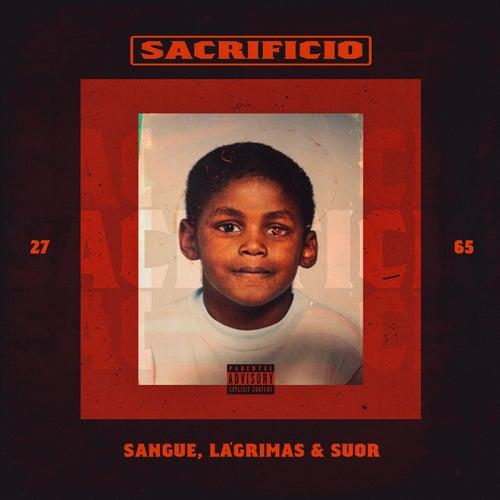 Sacrifício: Sangue, Lágrimas, Suor by Plutonio