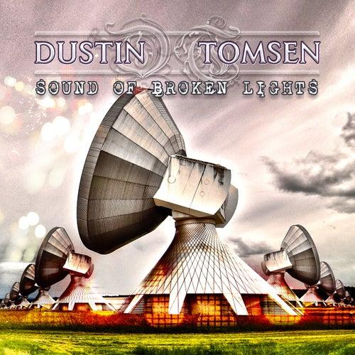 Sound Of Broken Lights de Dustin Tomsen