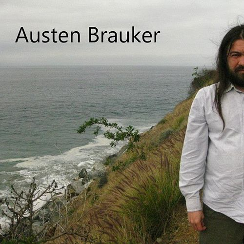 I Never Cry de Austen Brauker