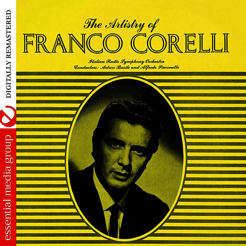 The Artistry Of Franco Corelli (Digitally Remastered) de Franco Corelli