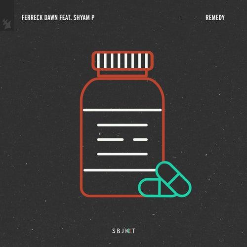 Remedy by Ferreck Dawn