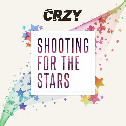 Shooting for the Stars de Crzy