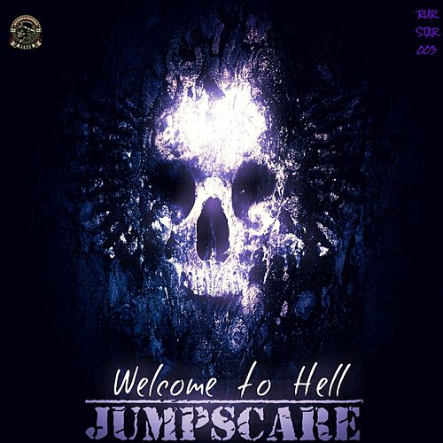 Welcome to Hell (Radio Edit) by Jumpscare