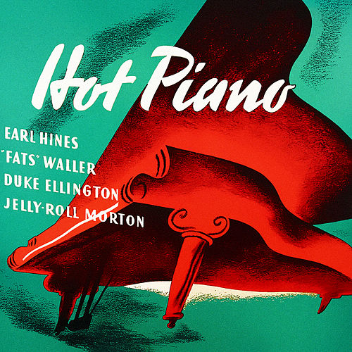 Hot Piano by Various Artists