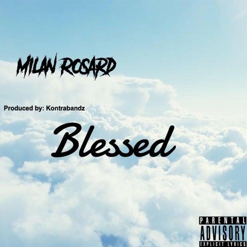 Blessed de Milan Rosard