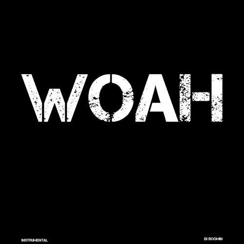Woah de DJ Boomin