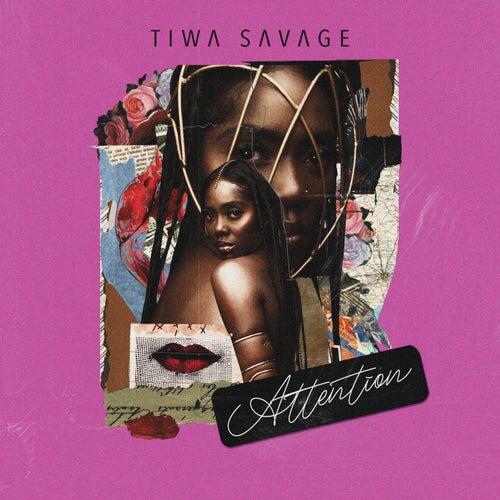 Attention by Tiwa Savage