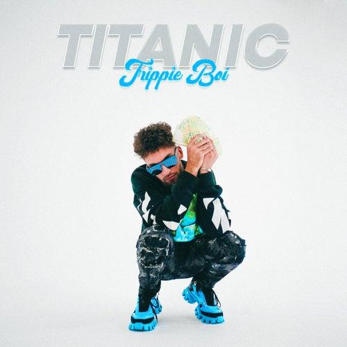 Titanic von Trippie Boi