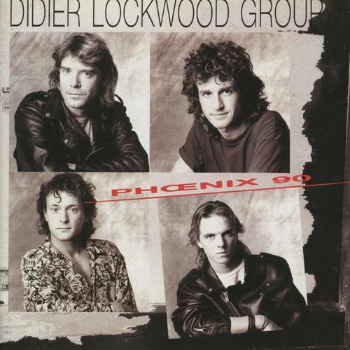 Phoenix 90 von Didier Lockwood