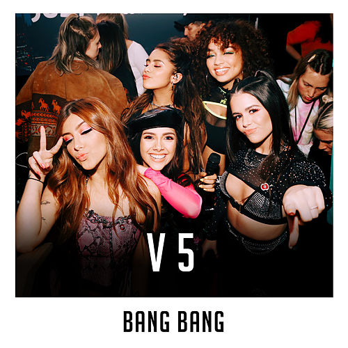 Bang Bang (X Factor Recording) de V5