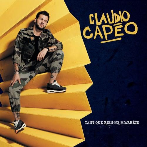 Tant que rien ne m'arrête (Version deluxe) de Claudio Capéo