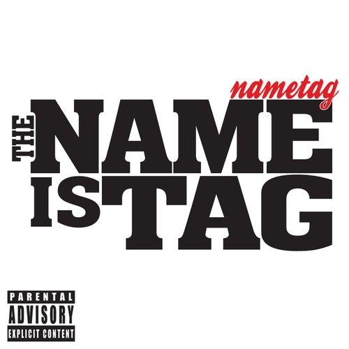 The Name Is Tag de Nametag Alexander