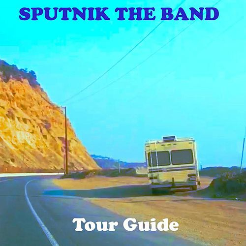 Tour Guide de Sputnik the Band