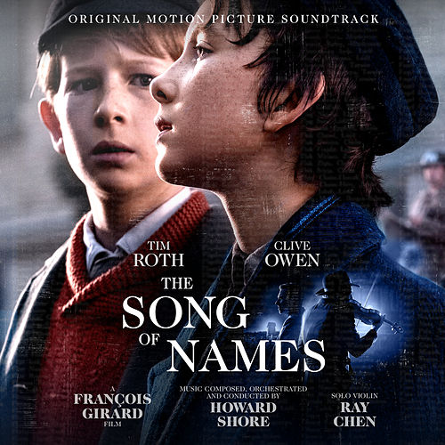 The Song of Names for Violin and Cantor (Original Motion Picture Soundtrack) de Howard Shore