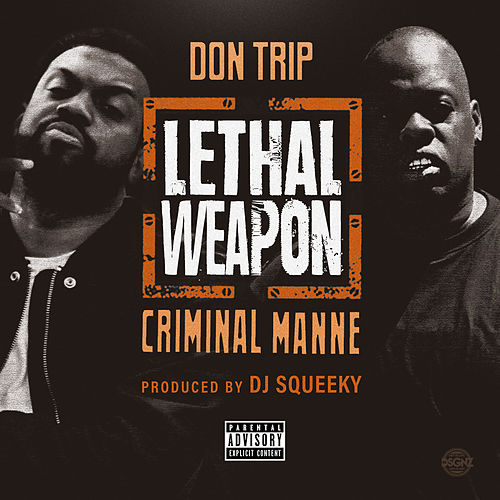 Lethal Weapon von Don Trip