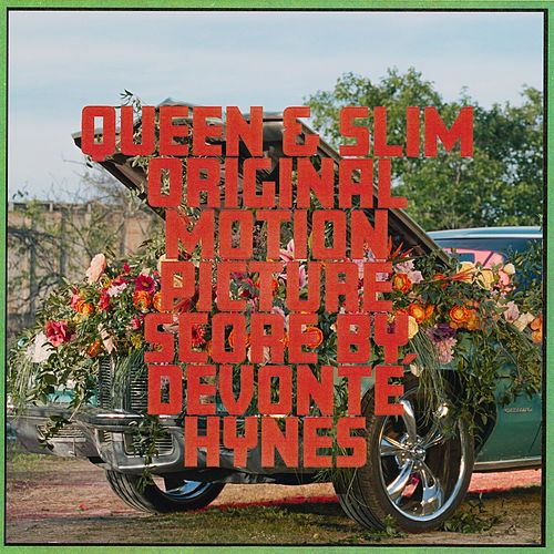 Queen & Slim (Original Motion Picture Score) de Devonté Hynes
