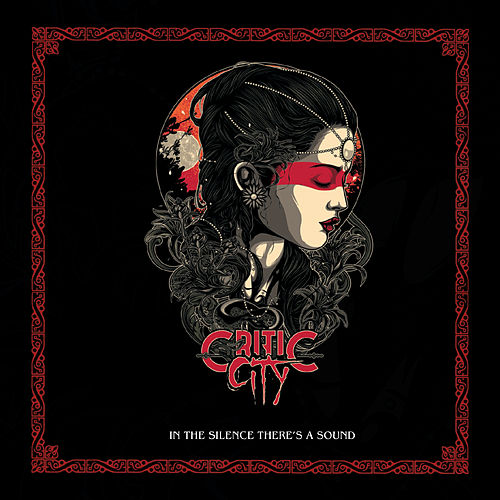 In the Silence There's a Sound de Critic City