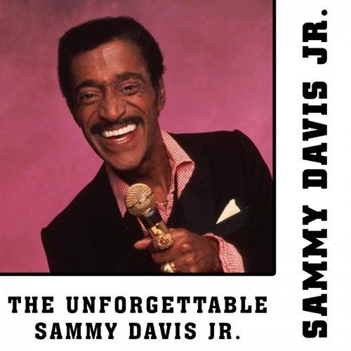 The Unforgettable Sammy Davis Jr. de Sammy Davis, Jr.