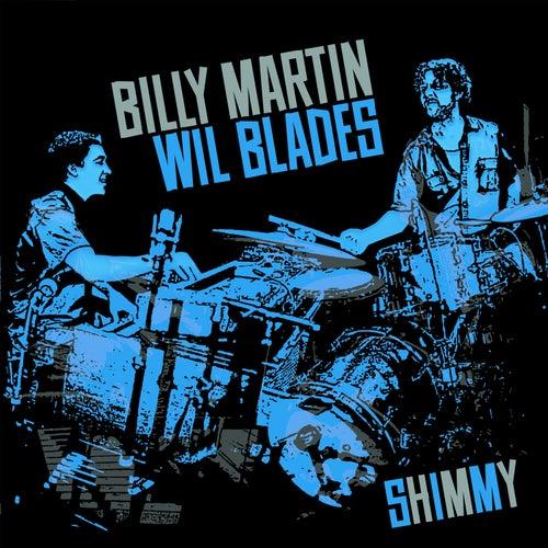Shimmy by Billy Martin