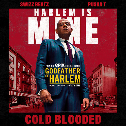 Cold Blooded by Godfather of Harlem