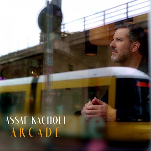 Arcade by Assaf Kacholi