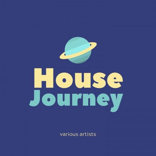 House Journey von Various Artists
