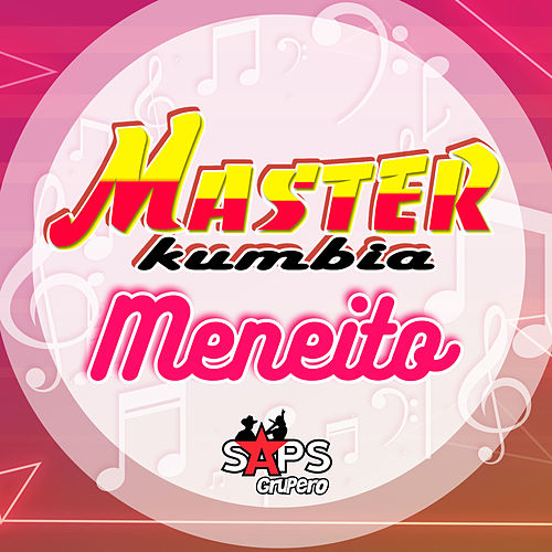 Meneito de Master Kumbia