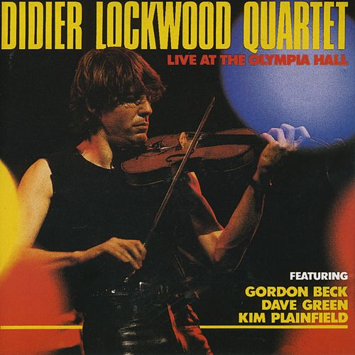 Live at the Olympia Hall von Didier Lockwood