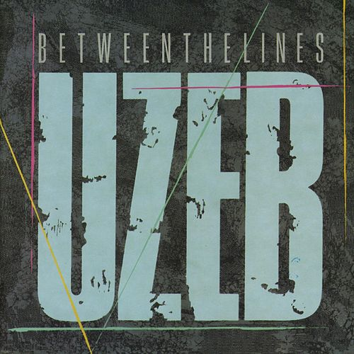 Between The Lines von UZEB