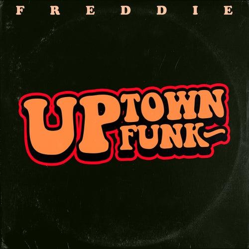 Uptown Funk von Freddie