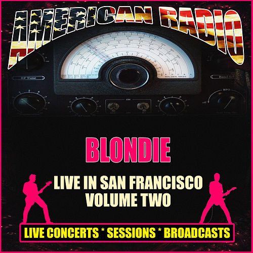Live in San Francisco - Volume Two (Live) de Blondie