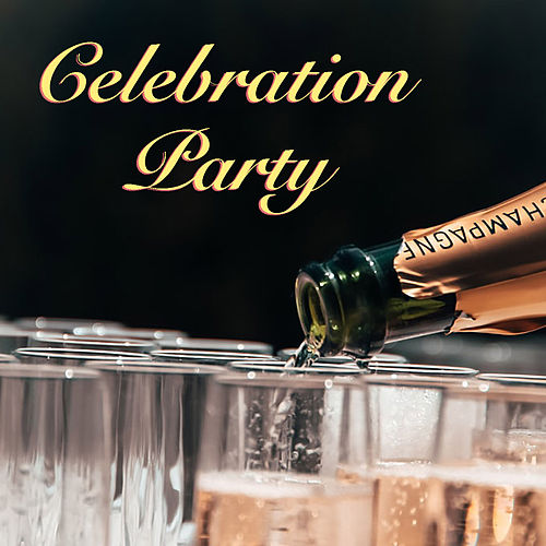 Celebration Party by Various Artists
