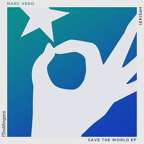 Save the World by Marc Vedo