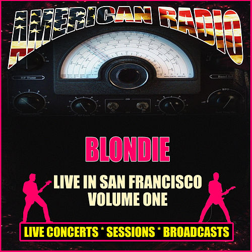 Live in San Francisco - Volume One (Live) de Blondie