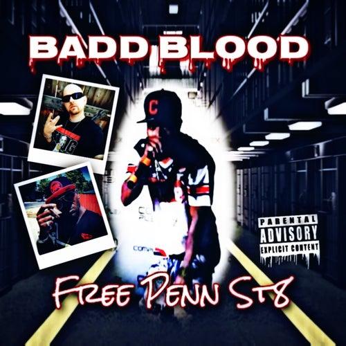 Free Penn St8 de Badd Blood