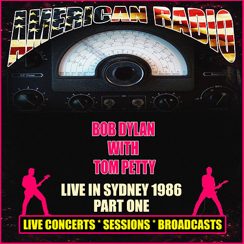 Live In Sydney 1986 - Part One (Live) by Bob Dylan