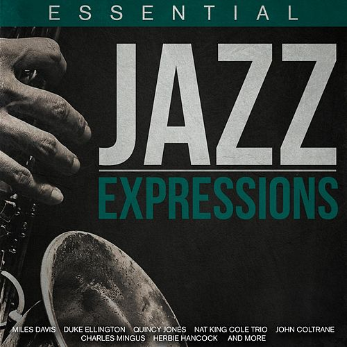 Essential Jazz Expressions by Various Artists