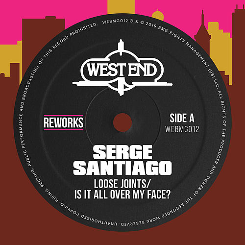 Is It All Over My Face? (Serge Santiago Reworks) de Loose Joints